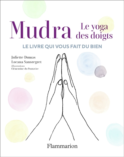 Mudra, le yoga des doigts : le jeu de cartes qui vous fait du bien