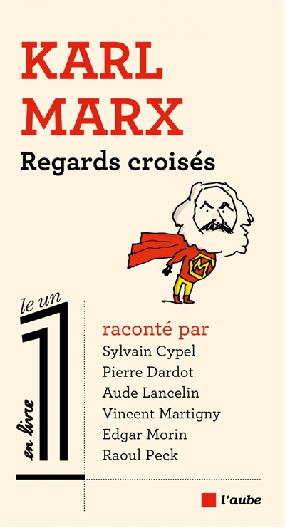 Karl Marx : regards croisés