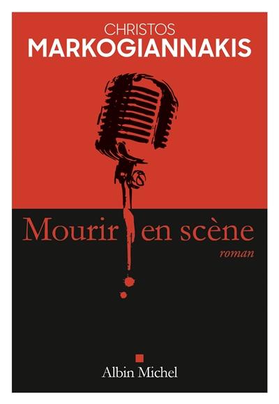 Couverture de : Mourir en scène : roman
