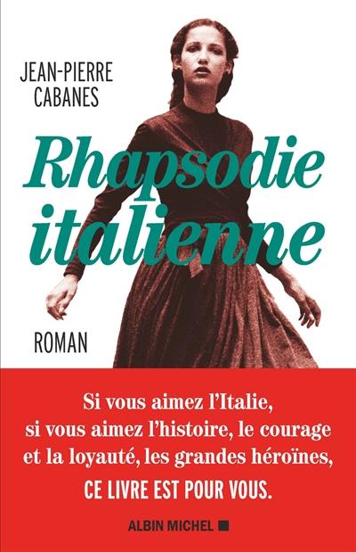 Rhapsodie italienne / Jean-Pierre Cabanes | Cabanes, Jean-Pierre (1949-....). Auteur