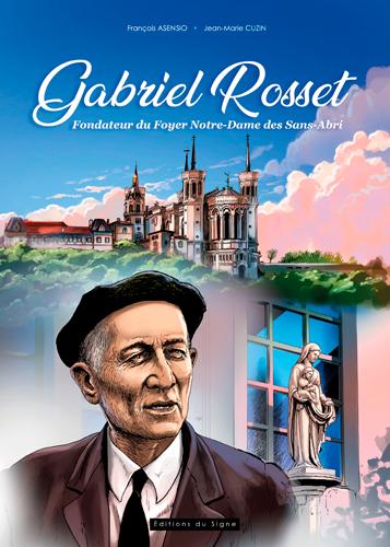 Gabriel Rosset, fondateur du Foyer Notre-Dame des Sans-Abri