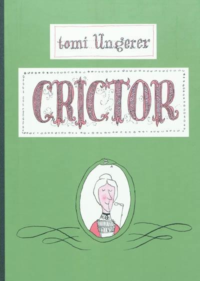 Crictor | Tomi Ungerer (1931-2019). Auteur