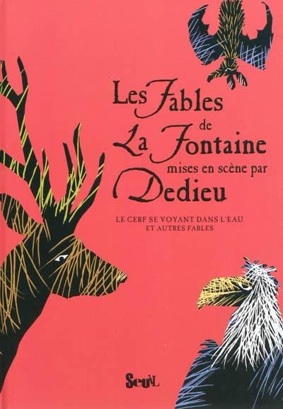 cerf se voyant dans l'eau (Le) : et autres fables | La Fontaine, Jean de (1621-1695). Auteur
