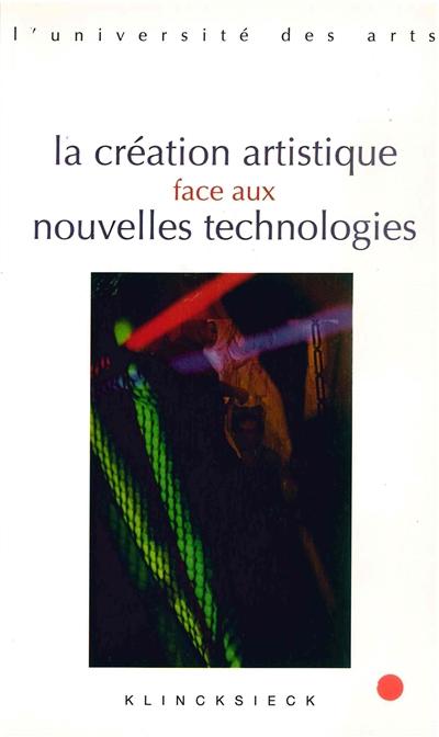 La création artistique face aux nouvelles technologies |