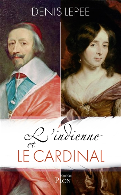 L'Indienne et le cardinal : roman | Lépée, Denis (1968-....). Auteur