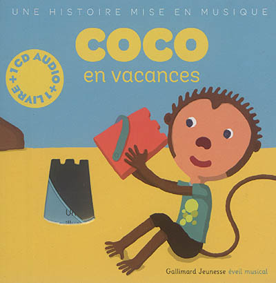Coco en vacances / une histoire de Paule Du Bouchet | Du Bouchet, Paule (1951-....). Auteur