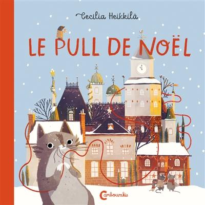 Le pull de Noël / Cecilia Heikkilä | Heikkilä, Cecilia (1984-....). Auteur
