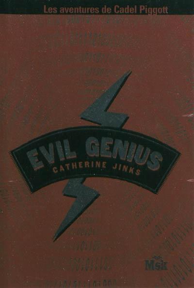 Evil genius   Jinks, Catherine. Auteur