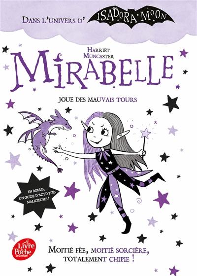 Mirabelle. Vol. 1. Mirabelle joue des mauvais tours