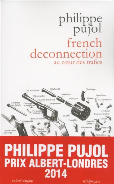 French deconnection : au coeur des trafics