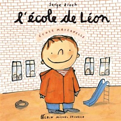 école de Léon (L')   Bloch, Serge (1956-....). Auteur