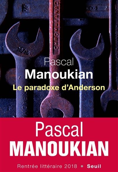 paradoxe d'Anderson (Le) | Pascal Manoukian