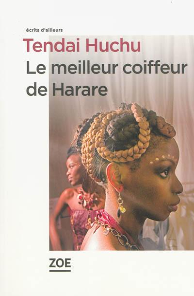 meilleur coiffeur de Harare (Le) | Huchu, Tendai (1982-....). Auteur