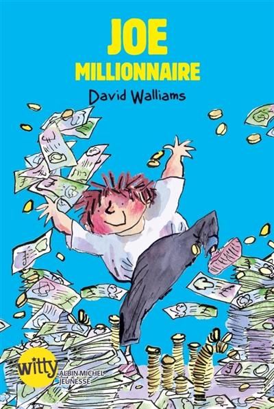 Joe millionnaire / David Walliams   Walliams, David