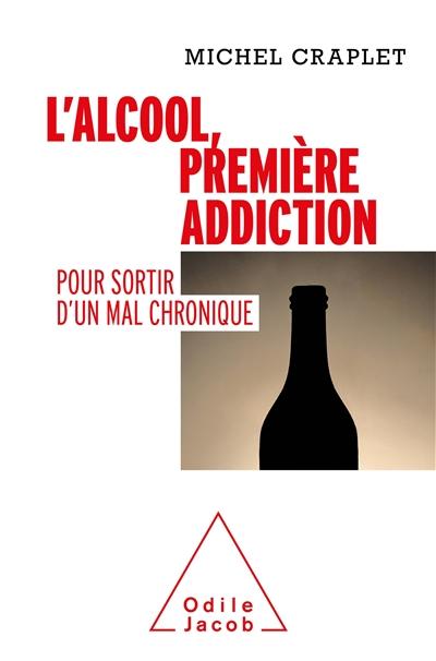L'alcool, première addiction : pour sortir d'un mal chronique
