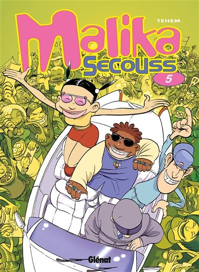 Malika Secouss. Vol. 5. Fais pas ta star !