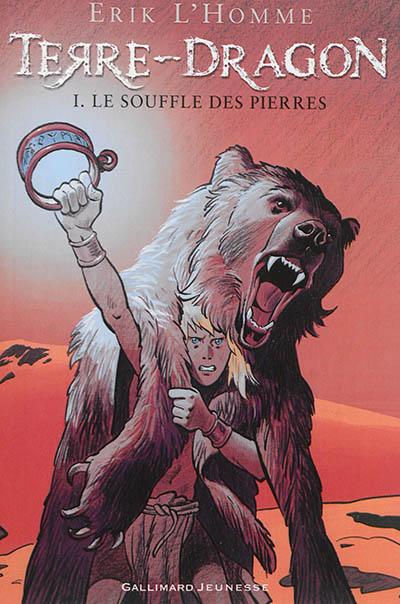 Le Souffle des pierres / Erik L'Homme   L'Homme, Erik. Auteur