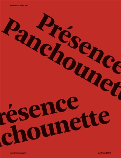 Pleased to meet you.. 7, Présence Panchounette | Millet, Catherine (1948-....). Intervieweur