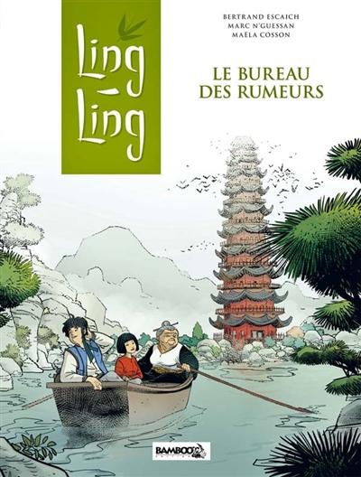 Ling-Ling. Vol. 1. Le Bureau des rumeurs