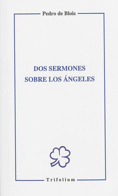 Dos sermones sobre los angeles