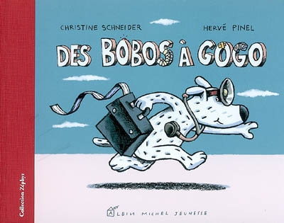Des bobos à gogo | Christine Schneider (1959-....). Auteur