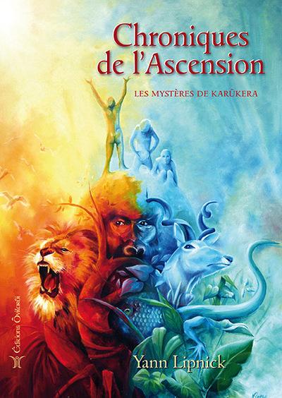 Chroniques de l'ascension. Vol. 1. Les mystères de Karûkera