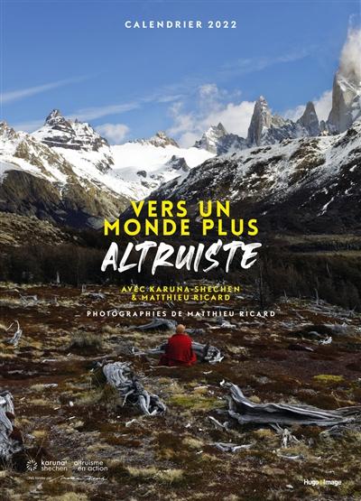L'altruisme avec Matthieu Ricard : calendrier mural 2022