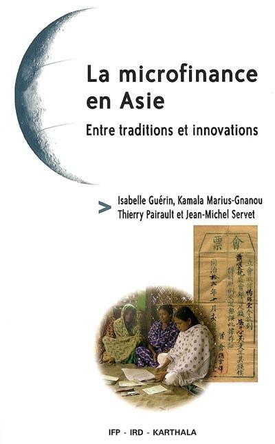 La microfinance en Asie : entre traditions et innovations