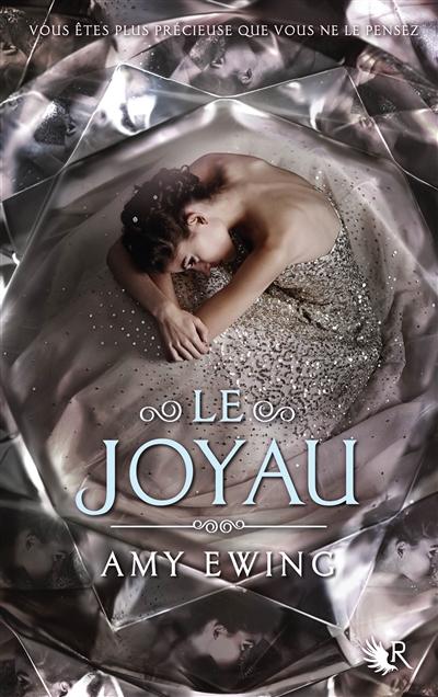 Le Joyau / Amy Ewing | Ewing, Amy. Auteur