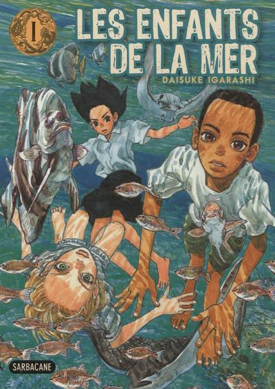 Les enfants de la mer. 1   Daisuke Igarashi (1969-....). Auteur