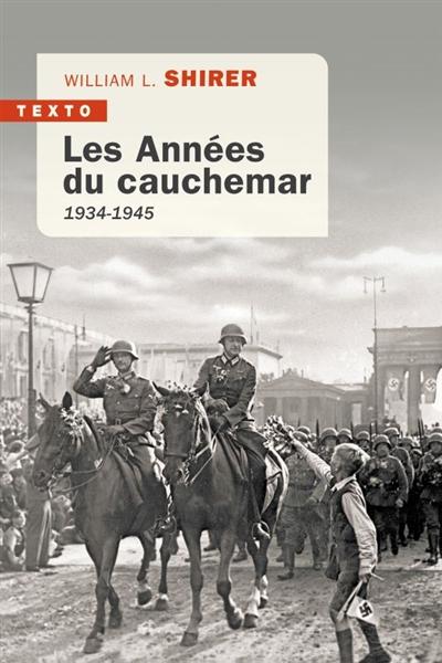 Les années du cauchemar : 1934-1945