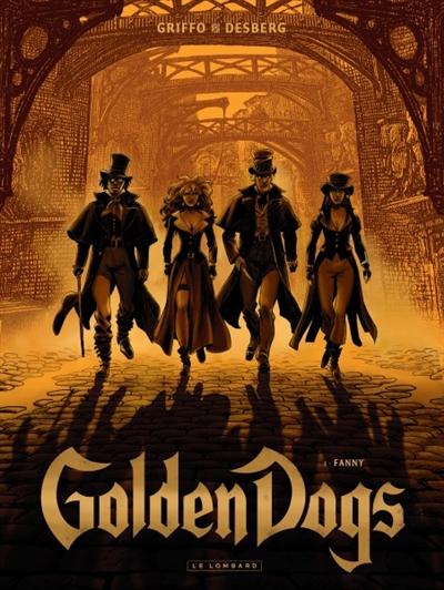 Golden dogs. Vol. 1. Fanny