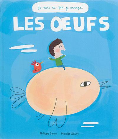 Les oeufs / Philippe Simon, Nicolas GounyMonuments of Syria : an historical guide / Ross Burns | Simon, Philippe (1958-....). Auteur