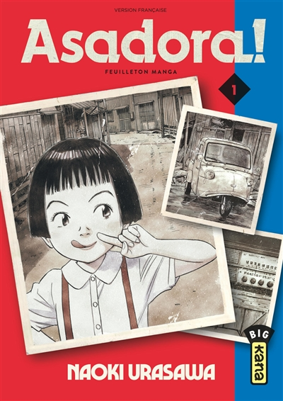 Asadora ! : feuilleton manga. Vol. 1