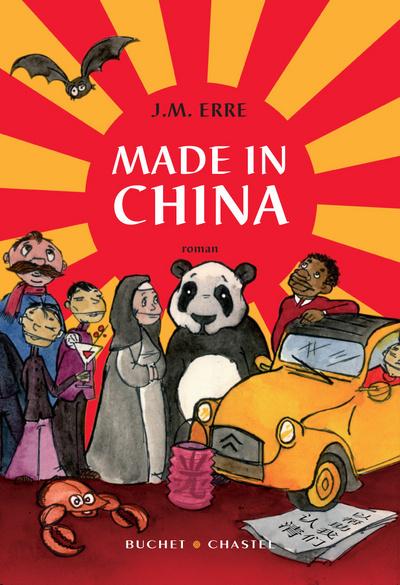 Made in China / J. M. Erre   Erre, J. M. (1971-....). Auteur