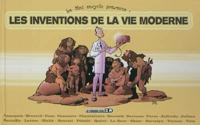 La mini encyclo. Vol. 1. Les inventions de la vie moderne