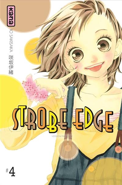 Strobe edge. 4   Io Sakisaka. Auteur