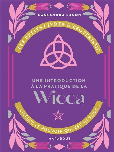 Une introduction à la pratique de la wicca
