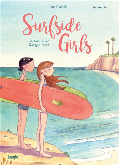 Surfside girls : le secret de Danger Point | Dwinell, Kim. Auteur