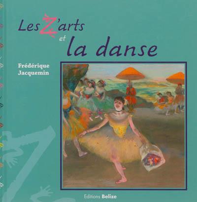 Z'arts-et-la-danse-(Les)