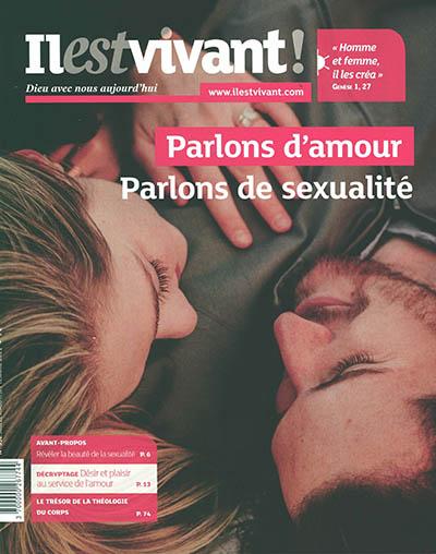Il est vivant !, n° 352. Parlons d'amour, parlons de sexualité