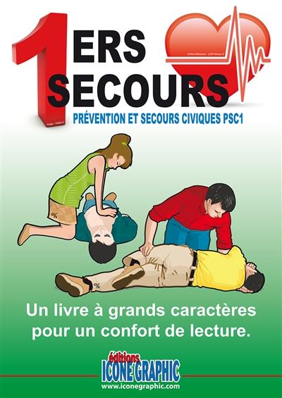 Couverture de : 1ers secours : prévention et secours civiques PSC1