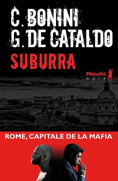 Suburra | Bonini, Carlo (1967-....). Auteur