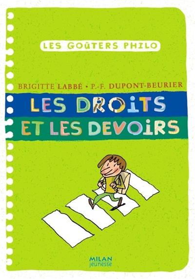 Les droits et les devoirs | Dupont-Beurier, Pierre-François. Auteur