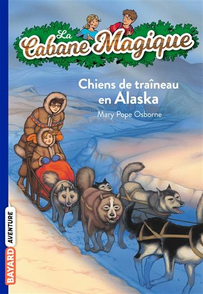 Chiens de traîneau en Alaska / Mary Pope Osborne | Osborne, Mary Pope (1949-....). Auteur