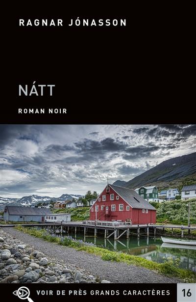 Natt | Ragnar Jonasson (1976-....). Auteur