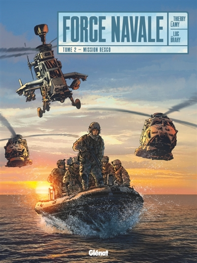 Force navale. Vol. 2. Mission Resco