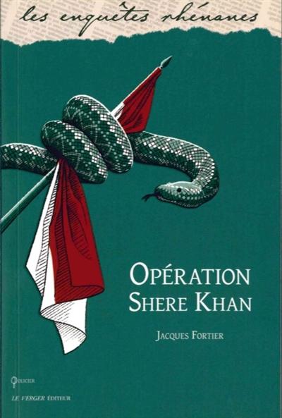 Opération Shere-Khan : une enquête de Jules meyer