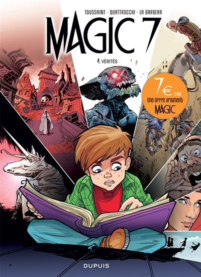 Magic 7. Vol. 4. Vérités