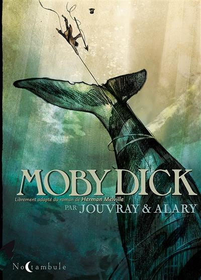 Moby Dick : librement adapté du roman de Herman Melville